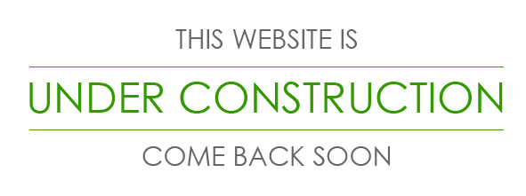 This Website Is Under Construction. Come Back Soon